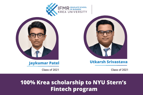 Jaykumar Patel & Utkarsh Srivastava are proud recipients of Krea's 100% scholarship to NYU Stern program