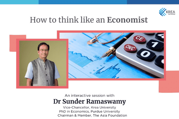 How to think like an Economist: Krea Engage with Dr Sunder Ramaswamy