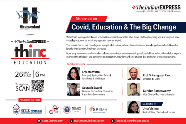 "Today at 6pm — Dr Sunder Ramaswamy speaks on ""Covid, Education and the Big Change"", a panel session at IE Thinc event hosted by Indian Express"