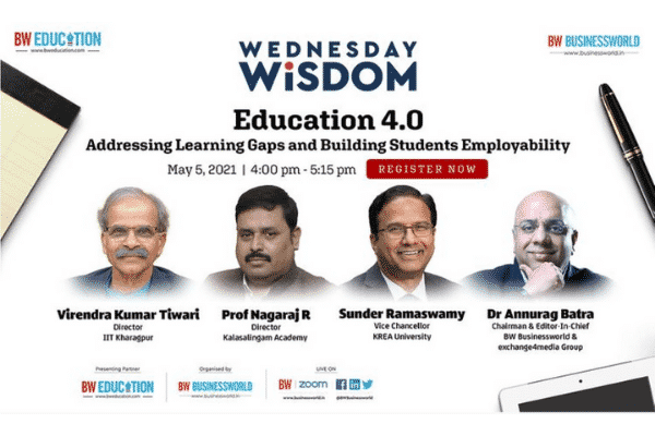 Dr Sunder Ramaswamy to speak at Businessworld's 'Wednesday Wisdom Education 4.0' panel | 5 May, 4 PM IST