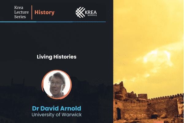 'Krea Lecture Series: History' with Dr David Arnold | 15 Sept, 3 PM IST