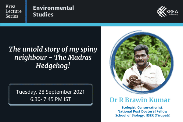 'Krea Lecture Series: Environmental Studies' with Dr R Brawin Kumar | 28 Sept, 6.30 PM IST
