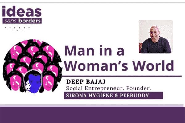 'Man in a Woman's World': In conversation with social entrepreneur Deep Bajaj