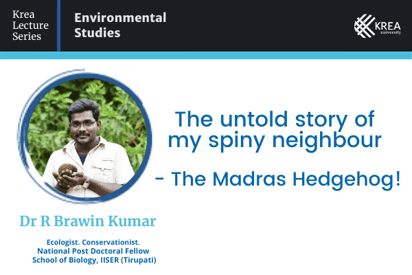 'Krea Lecture Series: Environmental Studies' features Dr R Brawin Kumar for first session